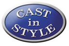 Cast In Style